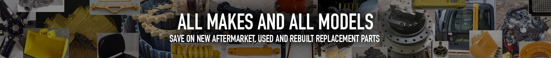New aftermarket, used and rebuilt heavy equipment replacement parts.